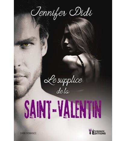 Le supplice de la Saint-Valentin (seconde édition)