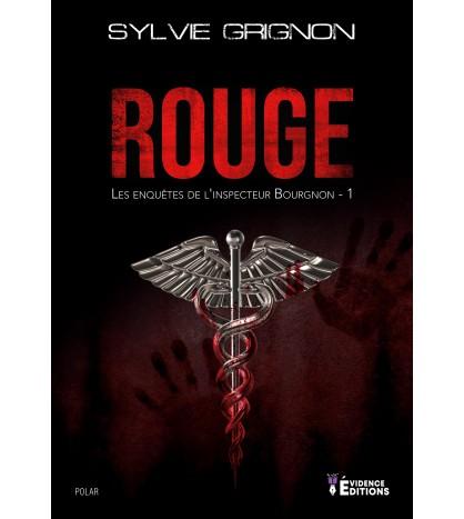 Rouge - Les enquêtes de l'inspecteur Bourgnon 1