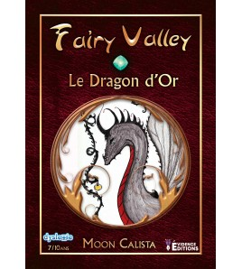 Fairy valley Tome 1 - Le Dragon d'or