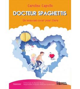 Docteur Spaghettis - Un nouveau coeur pour Clara