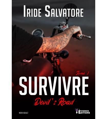 Devil's Road Tome 1 - Survivre
