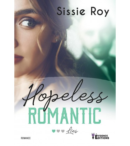 Hopeless Romantic Tome 1 : Lies