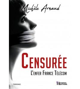 Censurée - L'enfer France Télécom