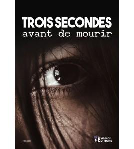 Trois secondes avant de mourir