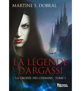 La légende d'Argassi tome 1 - La croisée des chemins