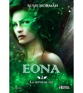 La Septième Fée 2 - Eona