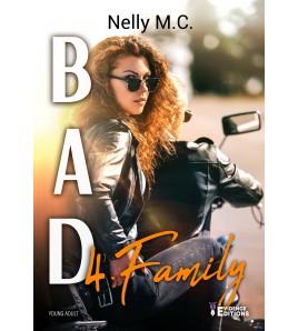 Bad 4 - Family