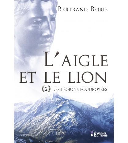 L'aigle et le lion 2 - Les légions foudroyées