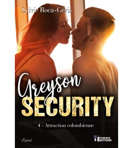 Greyson Security 4 - Attraction colombienne