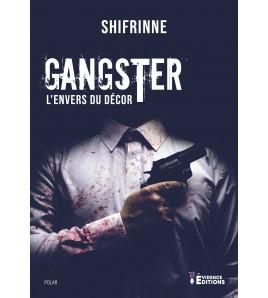 Gangster - L'envers du décor