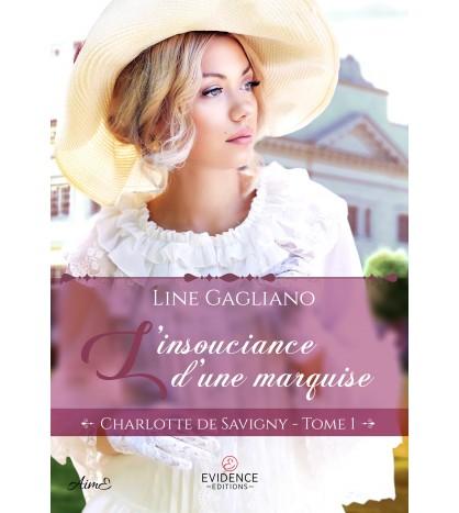 Charlotte de Savigny 1 - L'insouciance d'une marquise